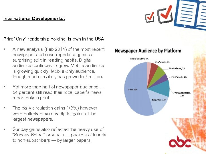 """International Developments: Print """"Only"""" readership holding its own in the USA • A new"""