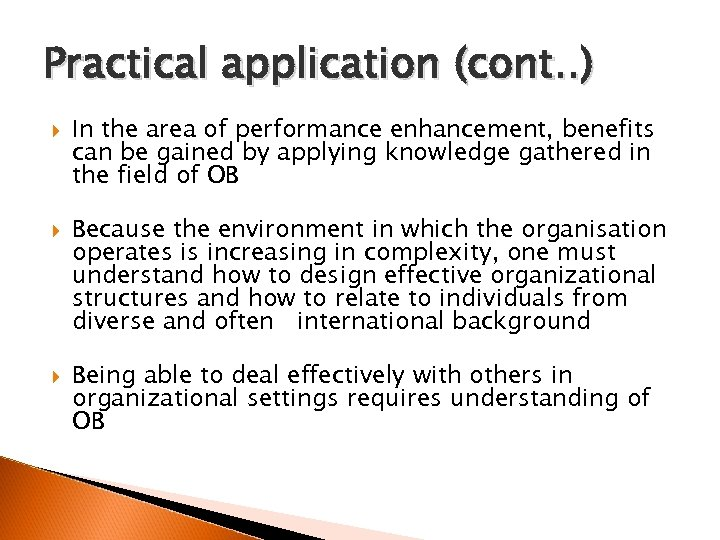 Practical application (cont. . ) In the area of performance enhancement, benefits can be