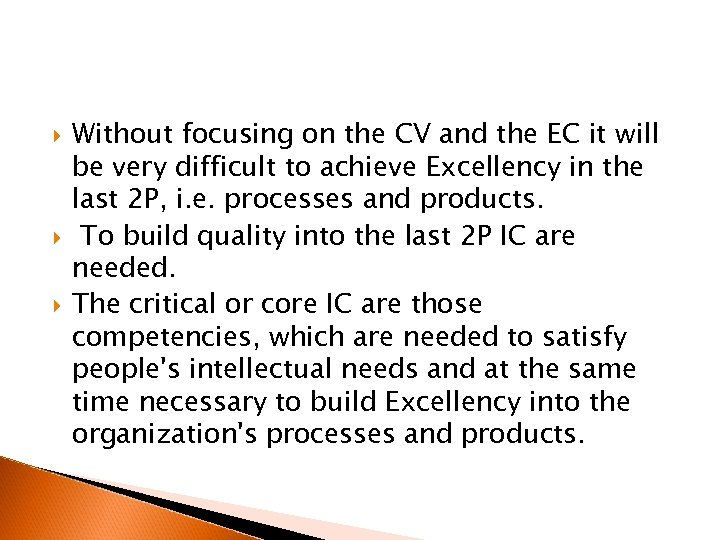 Without focusing on the CV and the EC it will be very difficult