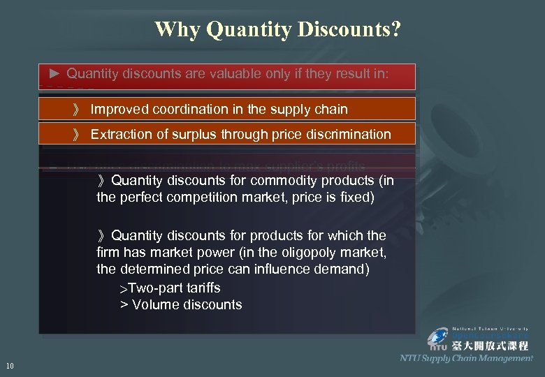 Why Quantity Discounts? ► Quantity discounts are valuable only if they result in: ►
