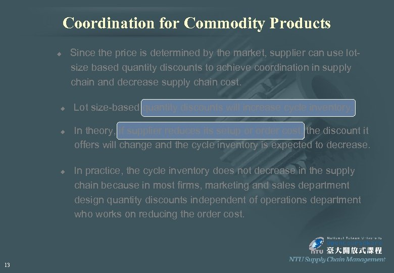 Coordination for Commodity Products u u 13 Since the price is determined by the