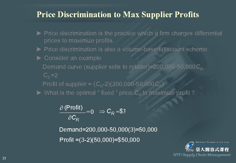Price Discrimination to Max Supplier Profits ► Price discrimination is the practice which a