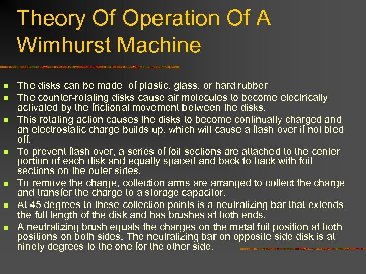 Theory Of Operation Of A Wimhurst Machine n n n n The disks can