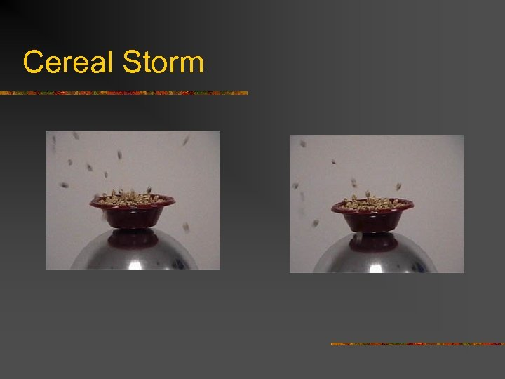 Cereal Storm