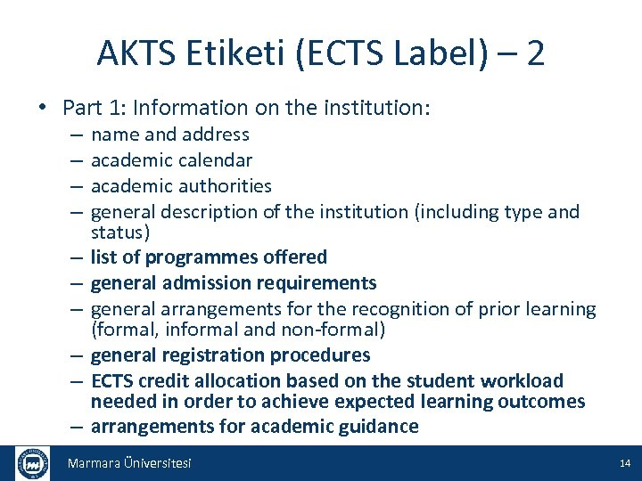 AKTS Etiketi (ECTS Label) – 2 • Part 1: Information on the institution: –