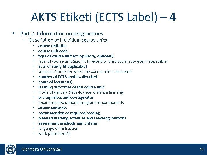 AKTS Etiketi (ECTS Label) – 4 • Part 2: Information on programmes – Description