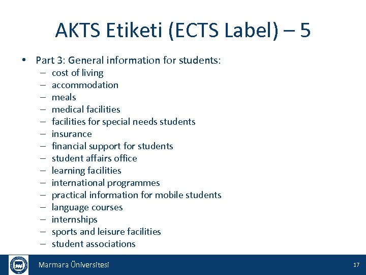 AKTS Etiketi (ECTS Label) – 5 • Part 3: General information for students: –