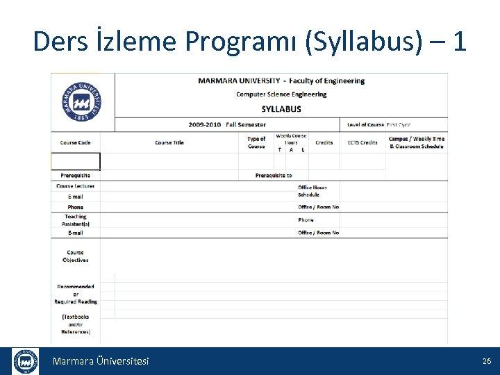 Ders İzleme Programı (Syllabus) – 1 Marmara Üniversitesi 26