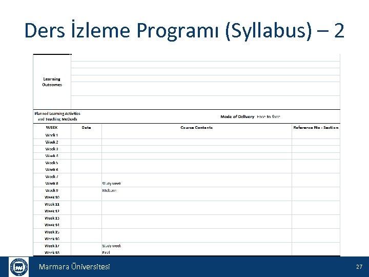 Ders İzleme Programı (Syllabus) – 2 Marmara Üniversitesi 27