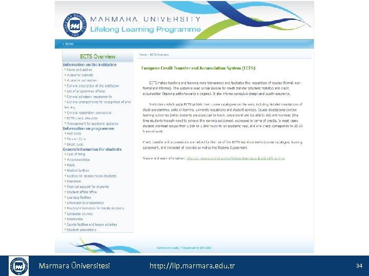 Marmara Üniversitesi http: //llp. marmara. edu. tr 34