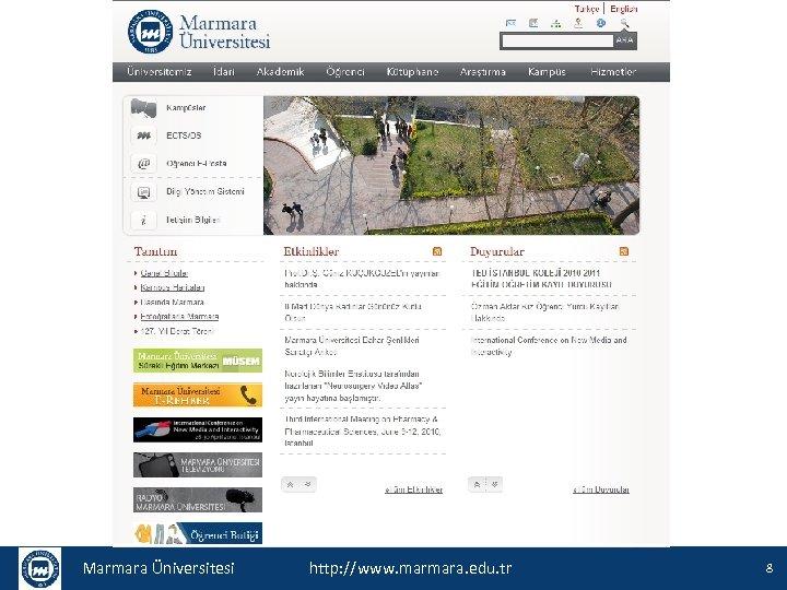 Marmara Üniversitesi http: //www. marmara. edu. tr 8