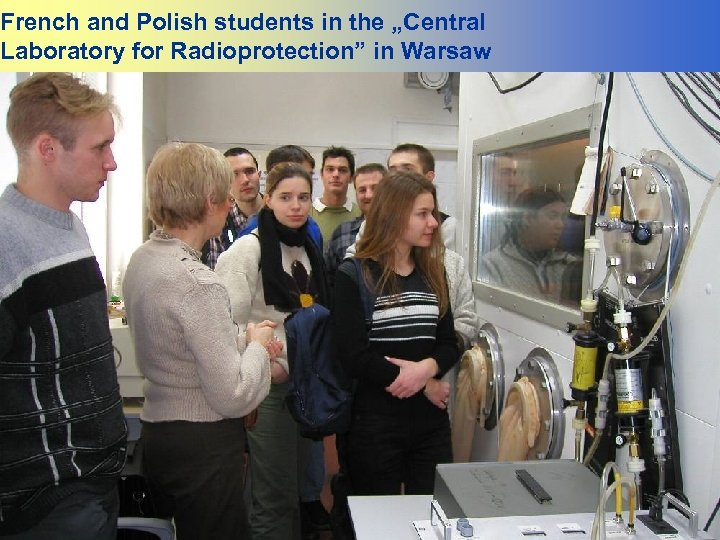 """French and Polish students in the """"Central Laboratory for Radioprotection"""" in Warsaw"""