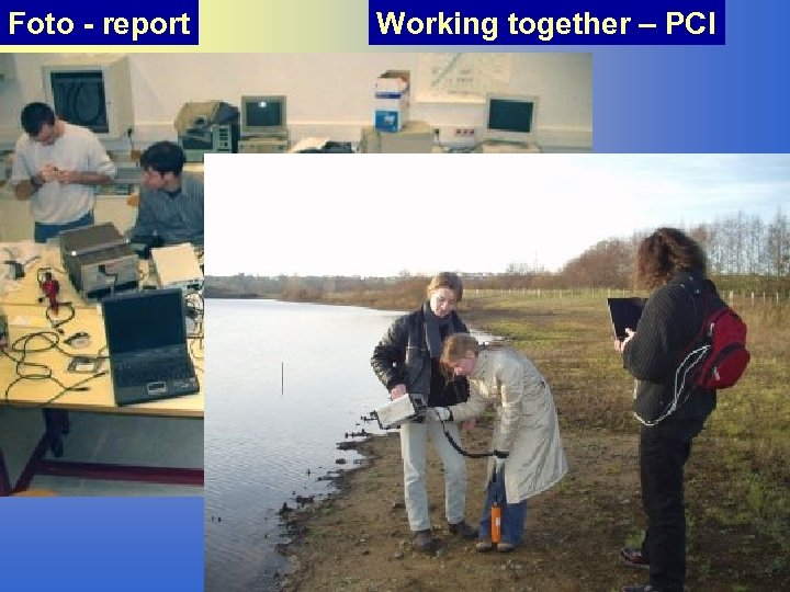Foto - report Working together – PCI