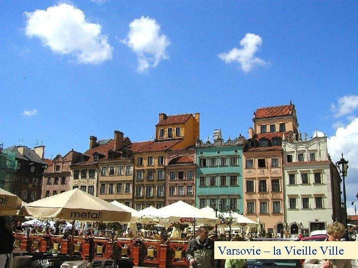 Varsovie – la Vieille Ville