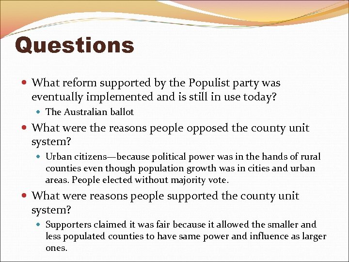 Questions What reform supported by the Populist party was eventually implemented and is still