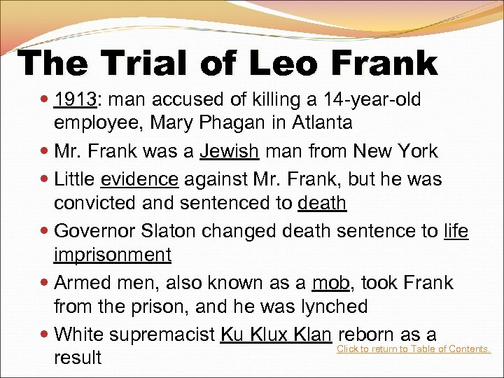 The Trial of Leo Frank 1913: man accused of killing a 14 -year-old employee,