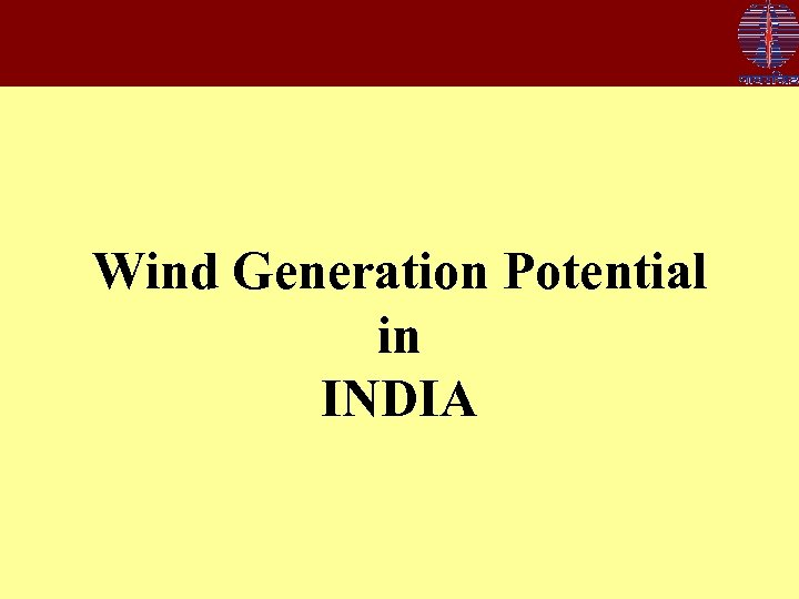 Wind Generation Potential in INDIA