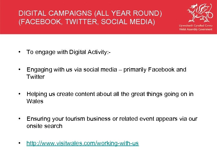 DIGITAL CAMPAIGNS (ALL YEAR ROUND) (FACEBOOK, TWITTER, SOCIAL MEDIA) • To engage with Digital