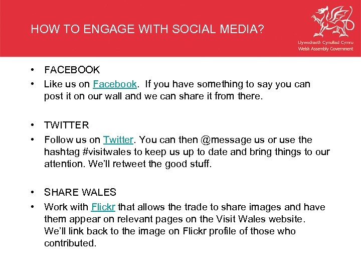 HOW TO ENGAGE WITH SOCIAL MEDIA? • FACEBOOK • Like us on Facebook. If