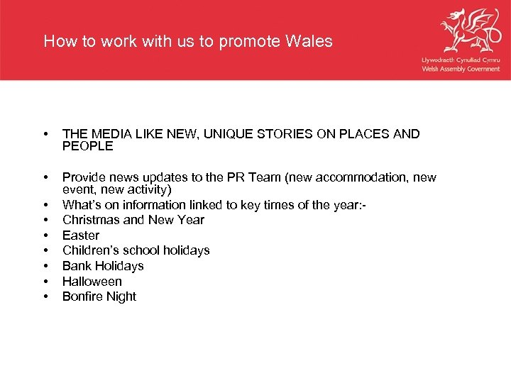 How to work with us to promote Wales • THE MEDIA LIKE NEW, UNIQUE