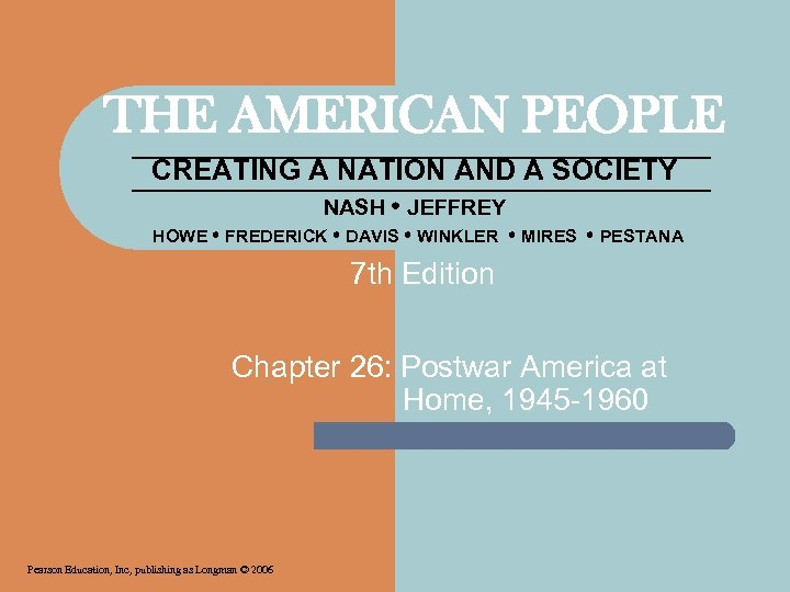 THE AMERICAN PEOPLE CREATING A NATION AND A SOCIETY NASH JEFFREY HOWE FREDERICK DAVIS