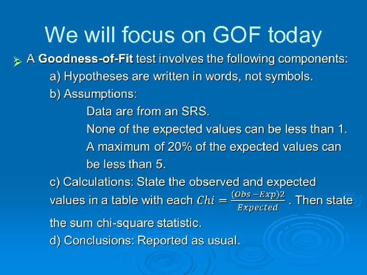 We will focus on GOF today Ø