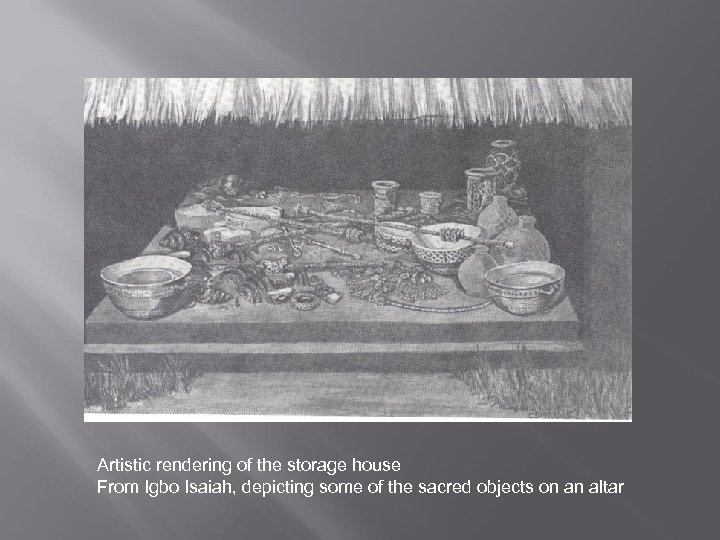 Artistic rendering of the storage house From Igbo Isaiah, depicting some of the sacred