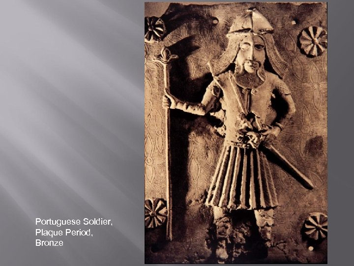 Portuguese Soldier, Plaque Period, Bronze