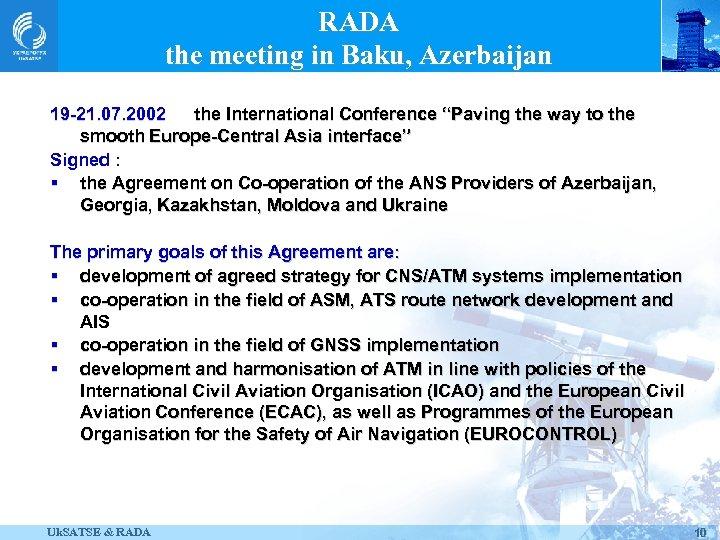 "RADA the meeting in Baku, Azerbaijan 19 -21. 07. 2002 the International Conference ""Paving"