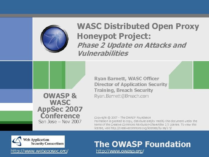 WASC Distributed Open Proxy Honeypot Project: Phase 2 Update on Attacks and Vulnerabilities OWASP