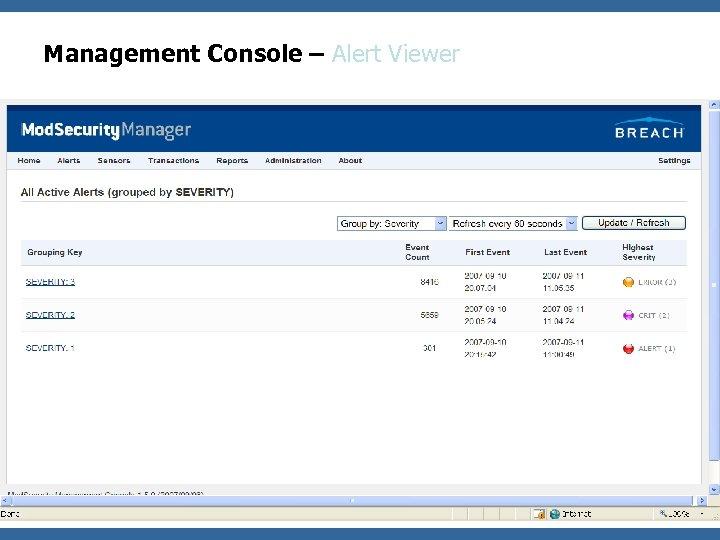 Management Console – Alert Viewer OWASP & WASC App. Sec 2007 Conference – San