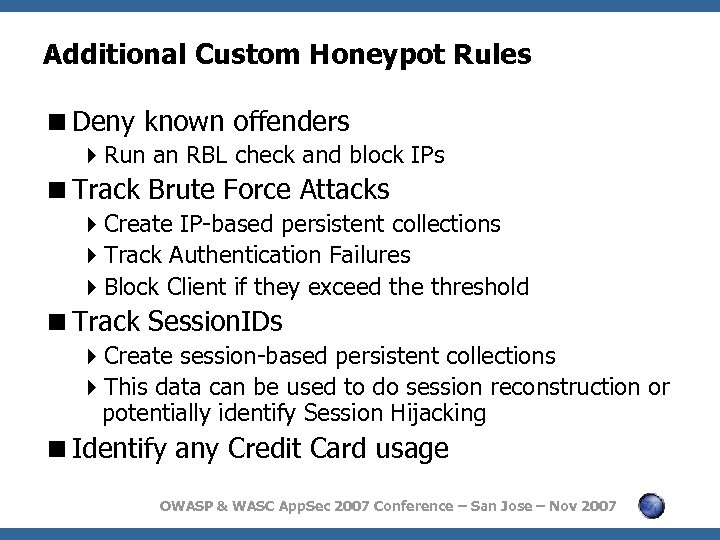Additional Custom Honeypot Rules <Deny known offenders 4 Run an RBL check and block
