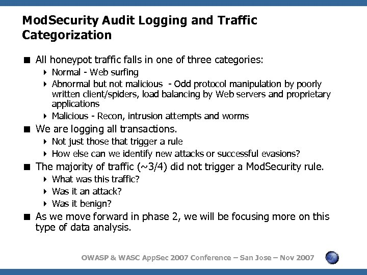 Mod. Security Audit Logging and Traffic Categorization < All honeypot traffic falls in one