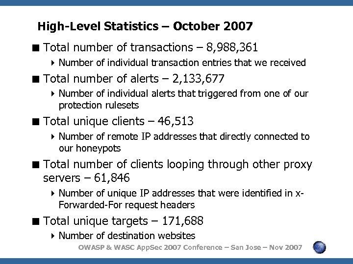 High-Level Statistics – October 2007 < Total number of transactions – 8, 988, 361
