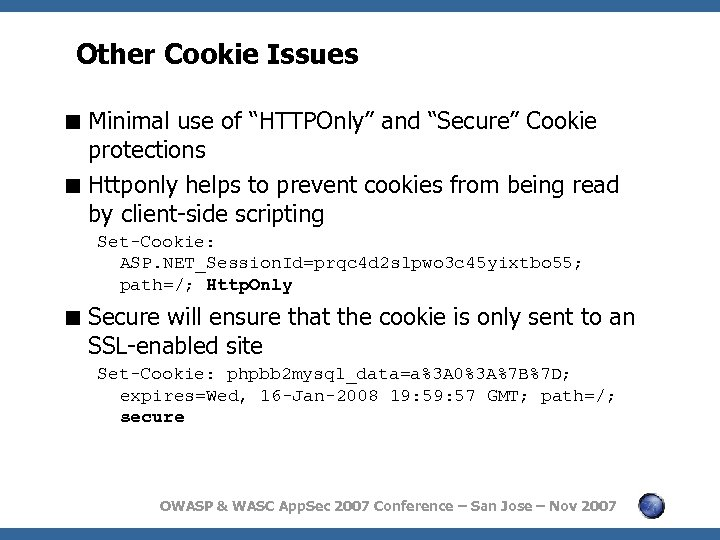 """Other Cookie Issues < Minimal use of """"HTTPOnly"""" and """"Secure"""" Cookie protections < Httponly"""