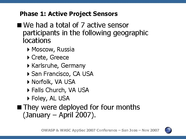 Phase 1: Active Project Sensors <We had a total of 7 active sensor participants