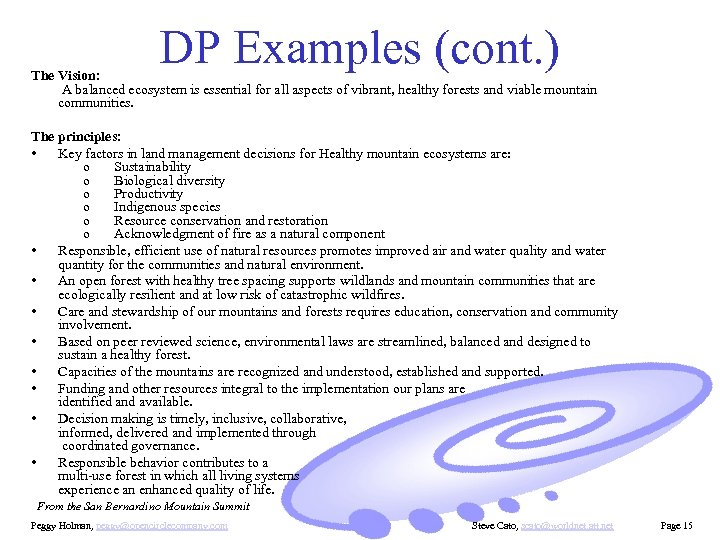 DP Examples (cont. ) The Vision: A balanced ecosystem is essential for all aspects