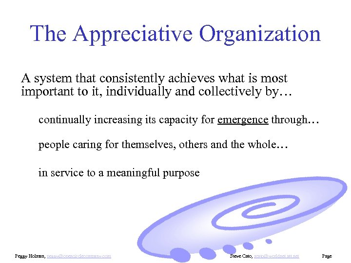 The Appreciative Organization A system that consistently achieves what is most important to it,