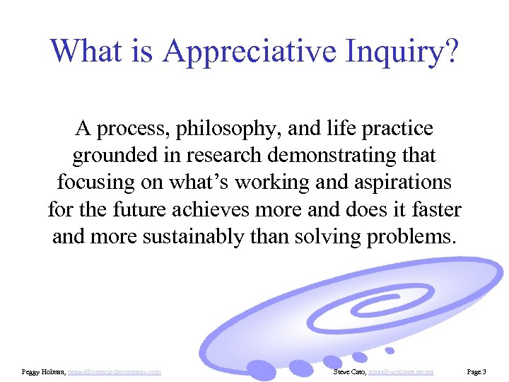What is Appreciative Inquiry? A process, philosophy, and life practice grounded in research demonstrating