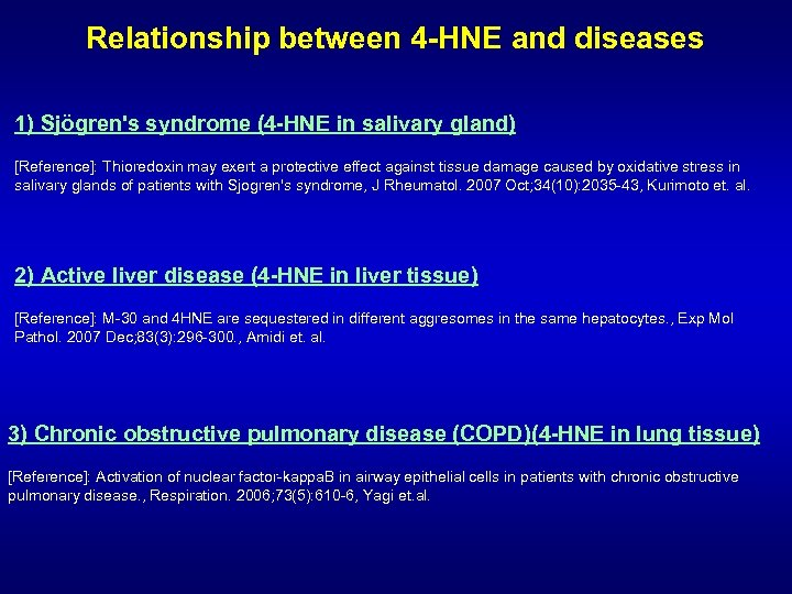 Relationship between 4 -HNE and diseases 1) Sjögren's syndrome (4 -HNE in salivary gland)