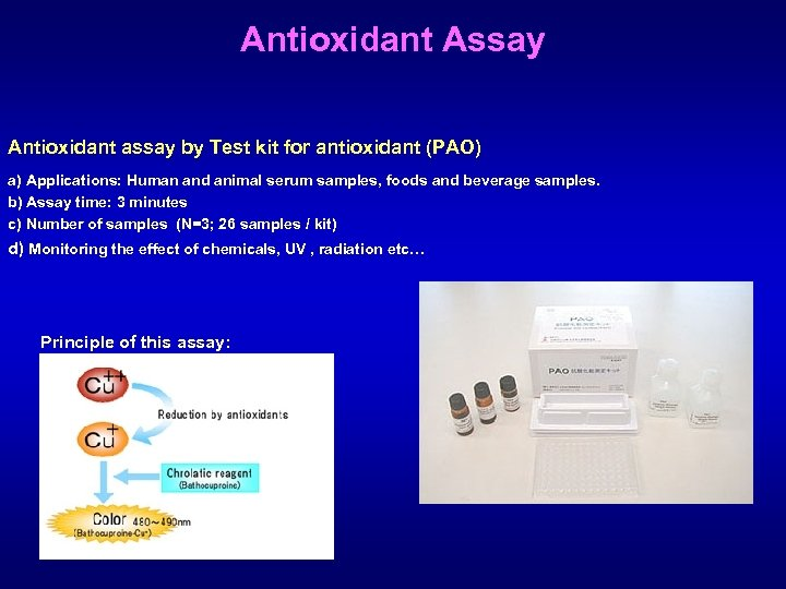Antioxidant Assay Antioxidant assay by Test kit for antioxidant (PAO) a) Applications: Human and