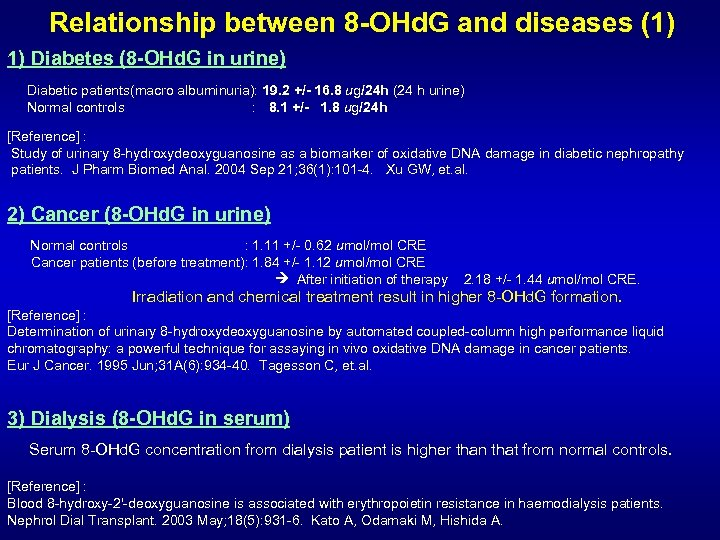 Relationship between 8 -OHd. G and diseases (1) 1) Diabetes (8 -OHd. G in