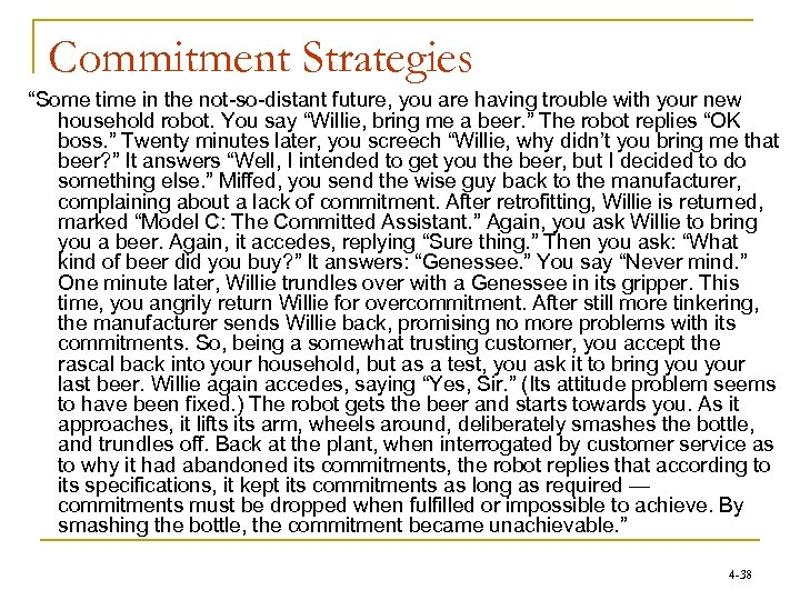 """Commitment Strategies """"Some time in the not-so-distant future, you are having trouble with your"""