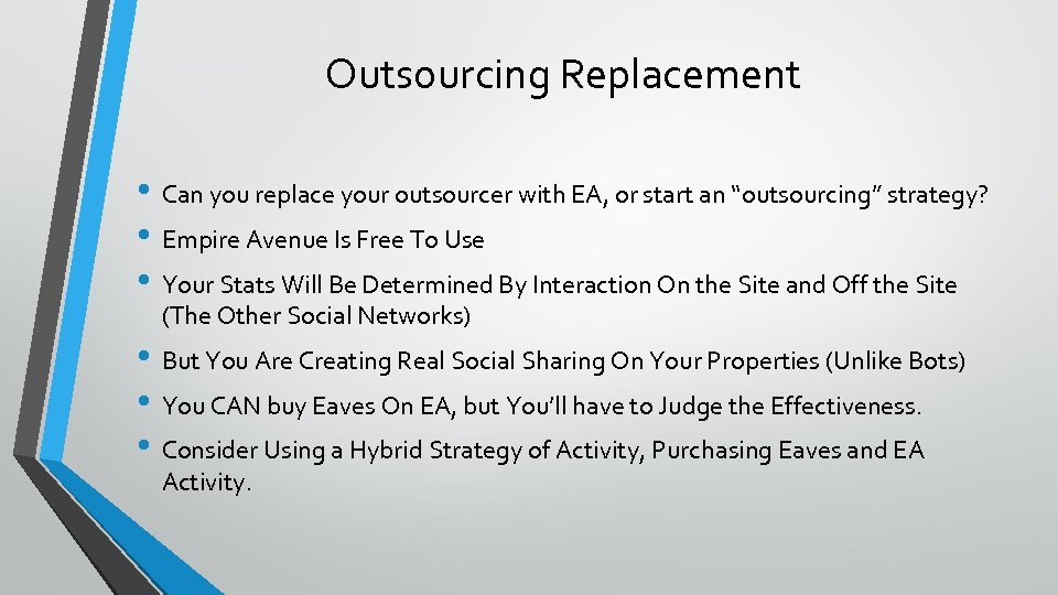 """Outsourcing Replacement • Can you replace your outsourcer with EA, or start an """"outsourcing"""""""