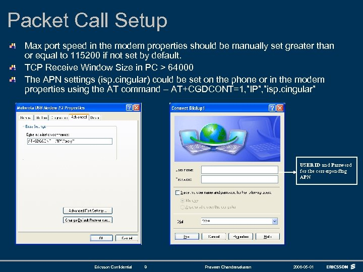 Packet Call Setup Max port speed in the modem properties should be manually set