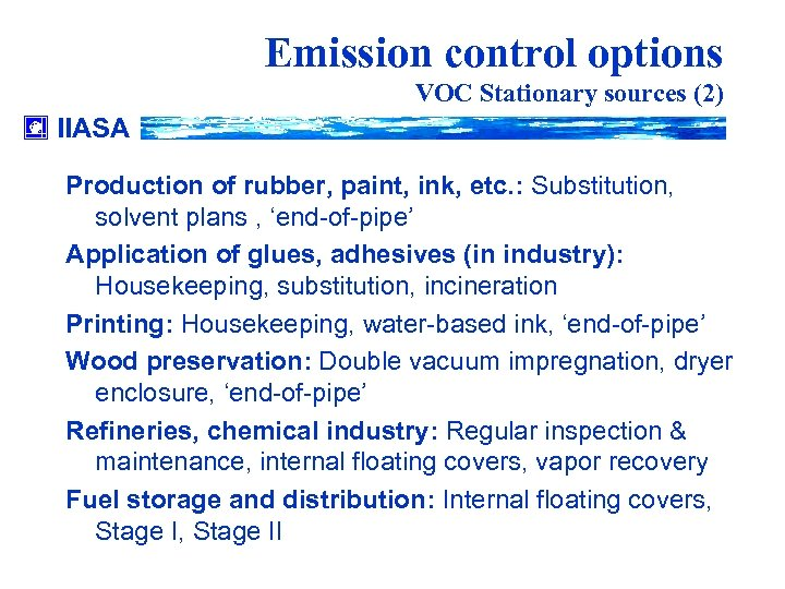 Emission control options VOC Stationary sources (2) IIASA Production of rubber, paint, ink, etc.