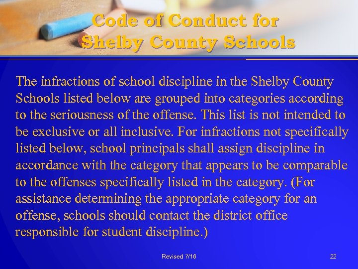Code of Conduct for Shelby County Schools The infractions of school discipline in the