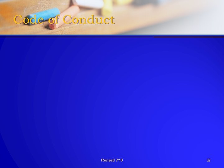 Code of Conduct Revised 7/16 32
