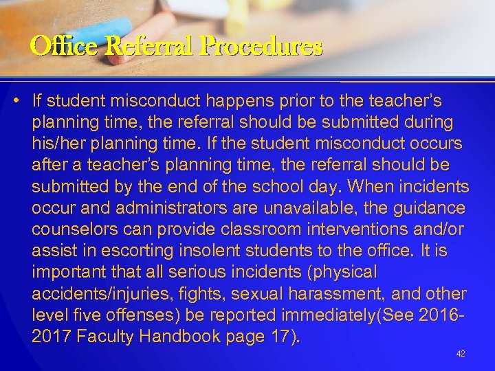 Office Referral Procedures • If student misconduct happens prior to the teacher's planning time,